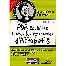 PDF, exploitez toutes les ressources d'Acrobat 5