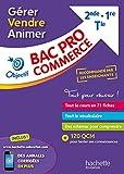 Fiches Bac Pro Commerce : Gérer, Vendre , Animer...