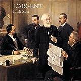 L'Argent - Rougon-Macquart 18 - Format Téléchargement Audio - 11,95 €