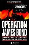 Opération James Bond par Creighton