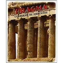 Pragma. Bachillerato + Cuaderno de ejercicios - 9788476428313