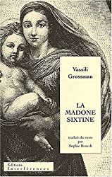 La Madone Sixtine suivie de Repos éternel