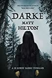 Darke: Crime and supernatural fiction collide in the first DI Kerry Darke thriller