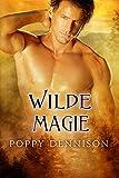 Wilde Magie (Triade 4)