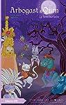 Arbogast & Qurn, tome 3: La forêt hurlante par David