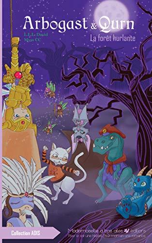 Couverture du livre Arbogast & Qurn, tome 3: La forêt hurlante