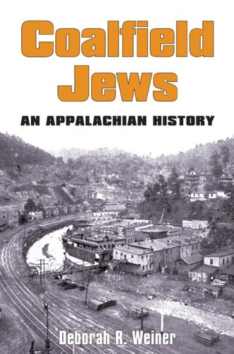 Coalfield Jews: An Appalachian History por Deborah R. Weiner