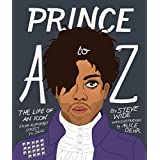 Prince A to Z: The life of an icon from Alphabet Street to Jay Z
