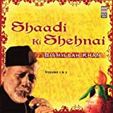 Shaadi Ki Shehnai - Vol 1 & 2 (Indian Mu...