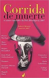Corrida de muerte : Et autres nouvelles du prix Hemingway 2007