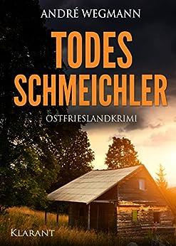 todesschmeichler-ostfrieslandkrimi-michael-jesko-ermittelt-2