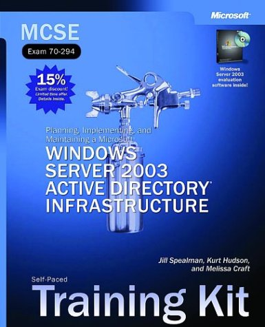 MCSE Planning, Implementing & Maintaining a Windows Server 2003 Active Directory Infrastructure Training Kit: Planning, Implementing, and Maintaining ... Training Kit (MCSE self-paced training kit) por Microsoft Press