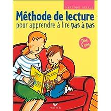 Méthode de lecture, dès 5ans : Pour apprendre à lire pas à pas
