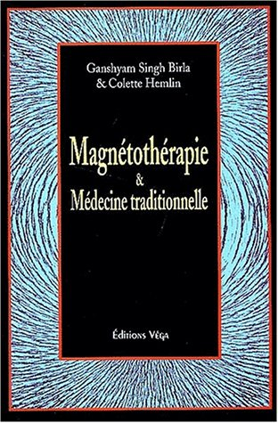 Magntothrapie et mdecine traditionnelle
