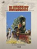Blueberry Chroniken 04: Das eiserne Pferd und die Sioux