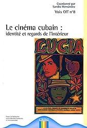 Le cinéma cubain : Identité et regards de l'intérieur