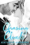 Chasing Clouds (English Edition)