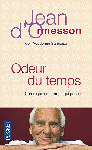 Odeur du temps par Jean de Ormesson