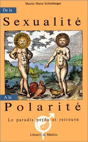 De la sexualite a la polarite