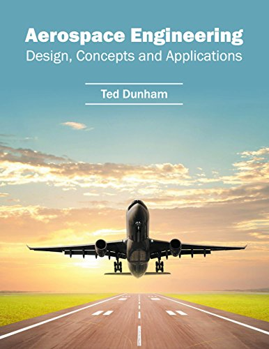 Aerospace Engineering: Design, Concepts and Applications