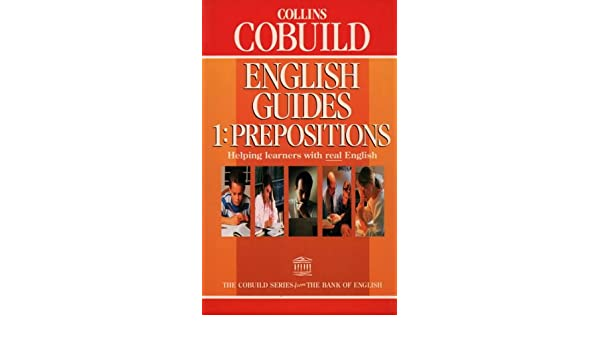 prepositions collins cobuild english guides book 1 prepositions rh amazon co uk collins cobuild english guides prepositions pdf