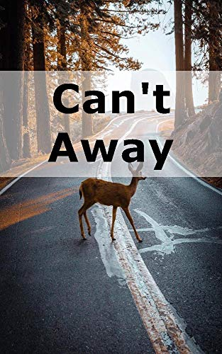 Can't Away (Catalan Edition) por Americo Braun