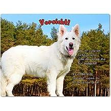 Blechschild / Warnschild / Türschild - Aluminium - 15x20cm - mit Spruch - Motiv: Schäferhund Weißer Schäferhund - 05