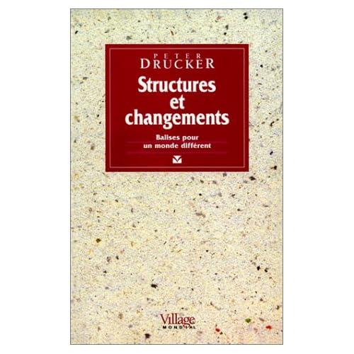 Structures et changements : Balises pour un monde différent