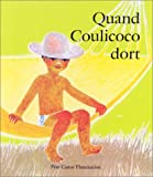 QUAND COULICOCO DORT
