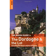 The Rough Guide to the Dordogne & the Lot (Rough Guide Travel Guides)