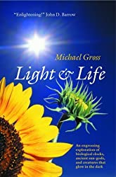 Light and Life by Michael Gross (2003-04-10)