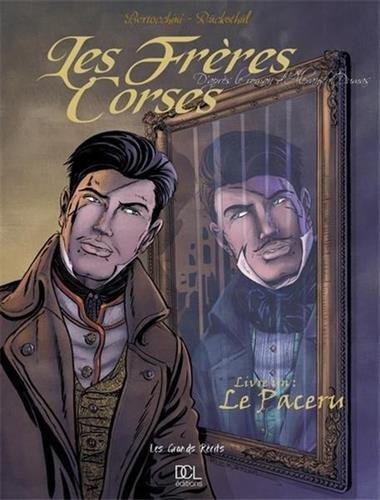 Les Frères corses, tome 1 : Le Paceru