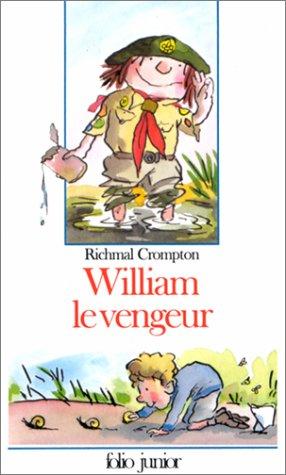 William, Tome 10 : William le vengeur par Richmal Crompton