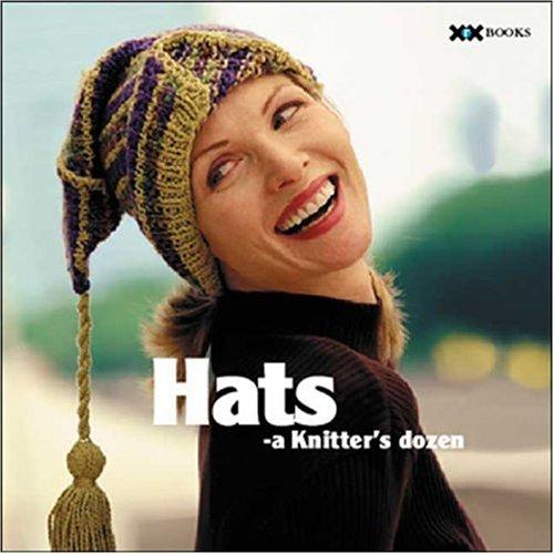 Hats: A Knitter's Dozen