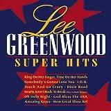 Songtexte von Lee Greenwood - Super Hits