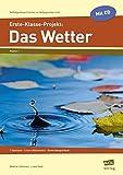 Erste-Klasse-Projekt: Das Wetter: 7 Stationen - 3-fach differenziert - fächerübergreifend (Selbstgesteuert lernen im Anfangsunterricht) - Beatrix Lehtmets