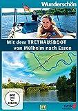 Wunderschön! - Mit dem Tret-Hausboot über die Ruhr: Von Mülheim nach Essen