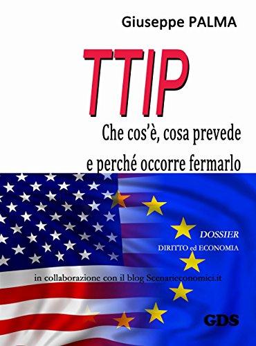 T.T.I.P. che cos', cosa prevede e perch occorre fermarlo
