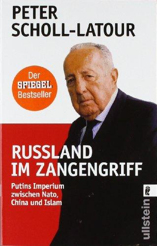 Buchseite und Rezensionen zu 'Rußland im Zangengriff: Putins Imperium zwischen Nato, China und Islam' von Peter Scholl-Latour