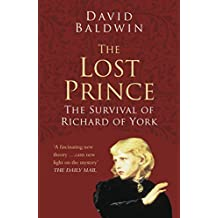 The Lost Prince: Classic Histories Series: The Survival of Richard of York