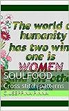 Soulfood: Cross stitch patterns (English Edition)