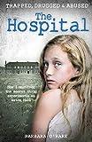 The Hospital: by Barbara O'Hare