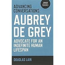 Aubrey de Grey: Advocate for an Indefinite Human Lifespan