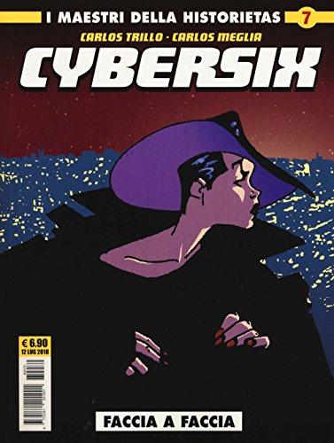 Cybersix. I maestri della historietas: 7