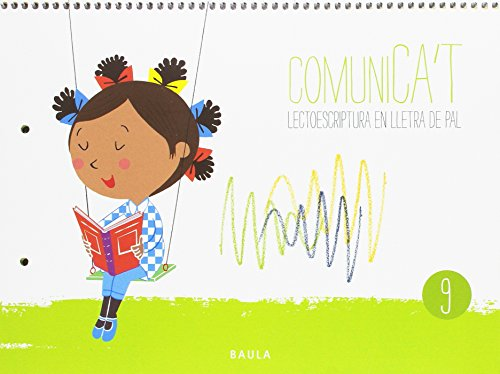 Comunica't Lectoescriptura Lletra Pal 9 Infantil (Projecte Comunica't)