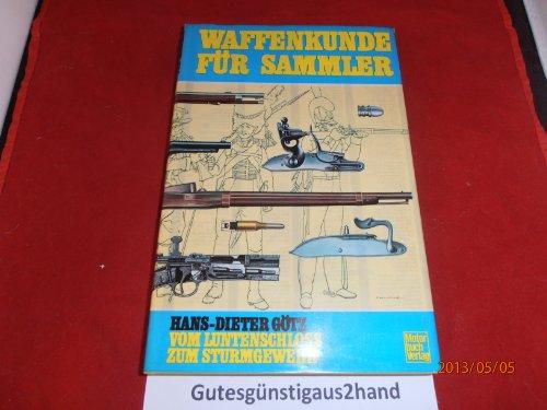 Waffenkunde fr Sammler