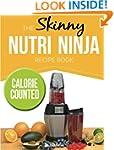 The Skinny Nutri Ninja Recipe Book: D...