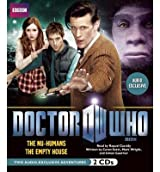 Doctor Who: The NU-Humans and the Empty House: Two Audio-Exclusive Adventures Featuring the 11th Doctor (Doctor Who (Audio)) Scott, Cavan ( Author ) Nov-13-2012 Compact Disc