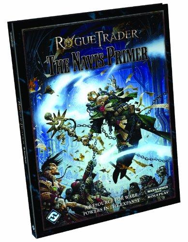 Rogue Trader: The Navis Primer par Fantasy Flight Games