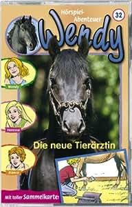 Wendy - Folge 32: die Neue Tierärztin [MC] [Musikkassette]